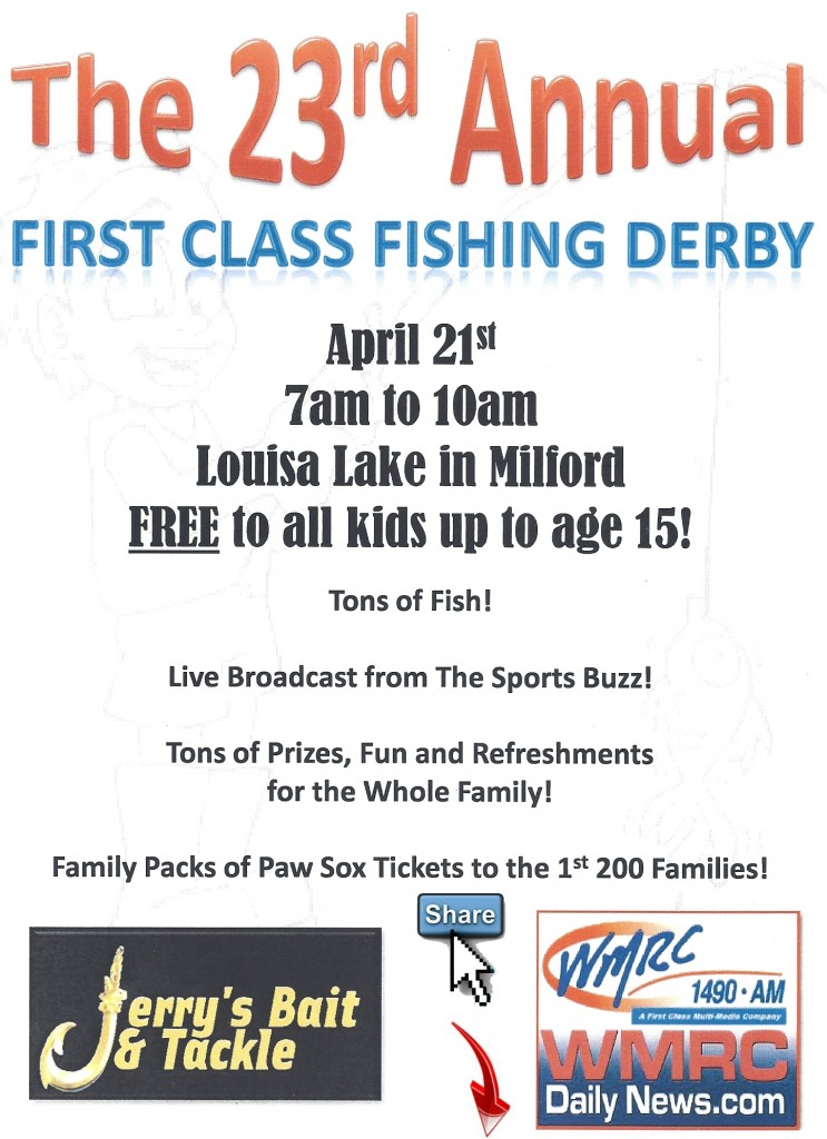 23rd Annual First Class Fishing Derby Louisa Lake Milford MA